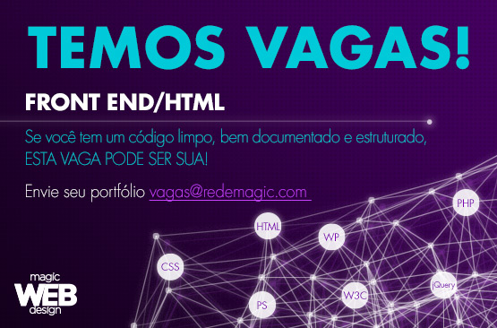 Magic Web Design está com vaga aberta para Programador Front End/HTML