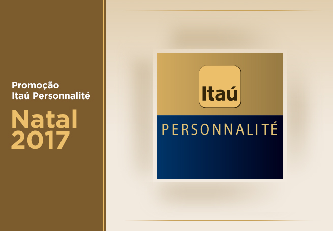 Promoção Itaú Personnalité Natal 2017