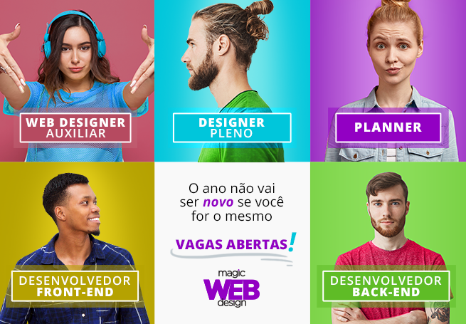 Junte-se à nossa revolução! Vagas abertas na sede de Curitiba - Magic Web Design