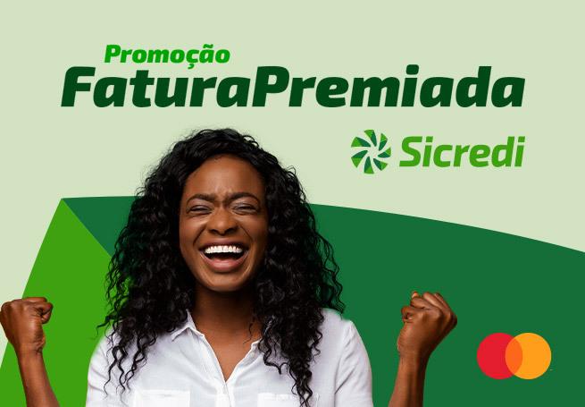 Sicredi - Promoção Fatura Premiada