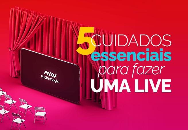 """tela de celular a frente de uma cortina vermelha ao lado da frase """"5 cuidados essenciais para fazer uma live"""""""